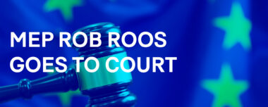 MEP Rob Roos goes to Court